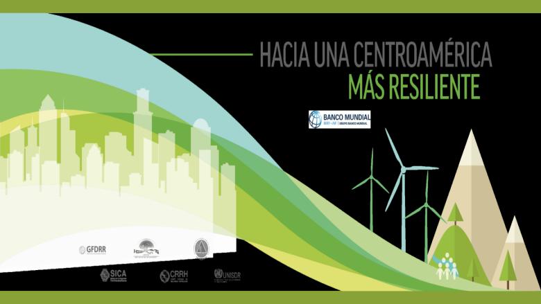 """Foro Regional """"Hacía una Centroamérica más resiliente"""""""